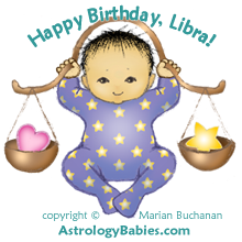 Happy Birthday, Libra! copyright Marian Buchanan, AstrologyBabies.com